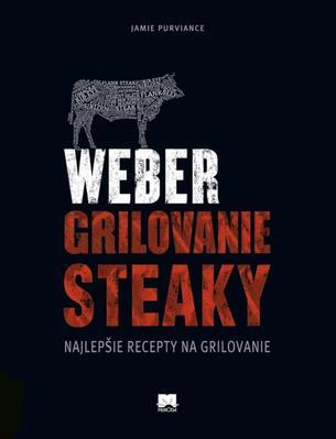 Weber grilovanie Steaky