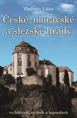 České, moravské a slezské hrady