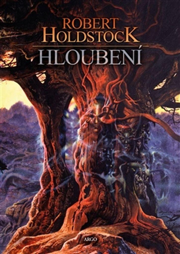 Hloubení - Robert Holdstock