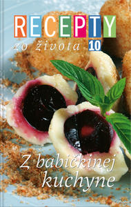 Obrázok Recepty zo života 10 Z babičkinej kuchyne