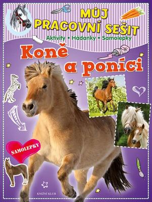 Můj pracovní sešit Koně a poníci