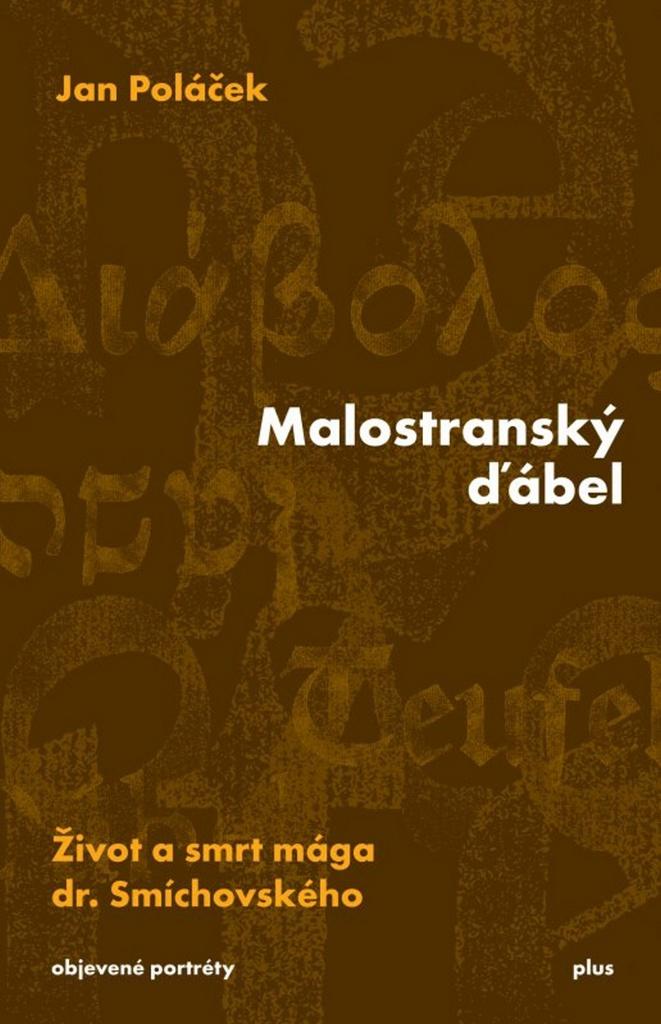 Malostranský ďábel (objevené portréty) - Jan Poláček