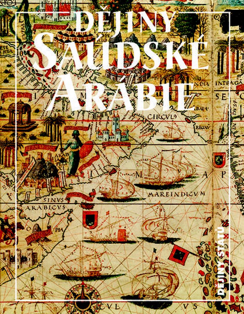 Dějiny Saúdské Arábie - Miloš Mendel
