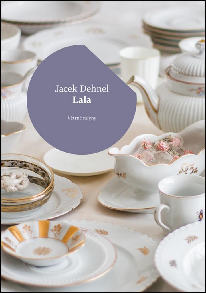 Lala - Jacek Dehnel