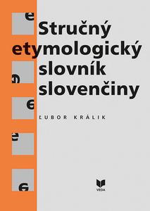 Obrázok Stručný etymologický slovník slovenčiny