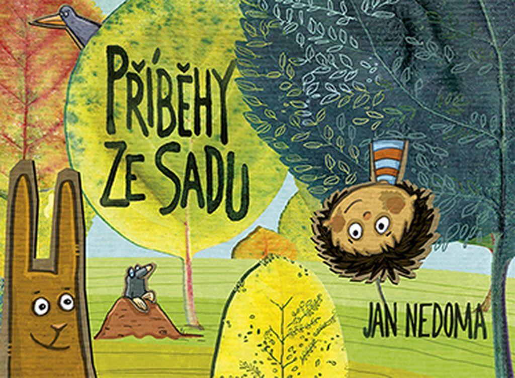 Příběhy ze sadu - Jan Nedoma