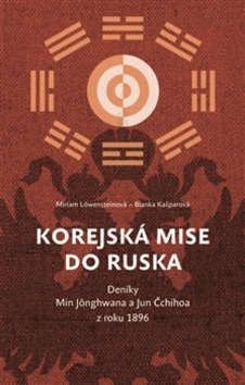 Korejská mise do Ruska - Blanka Kašparová, Miriam Löwensteinová