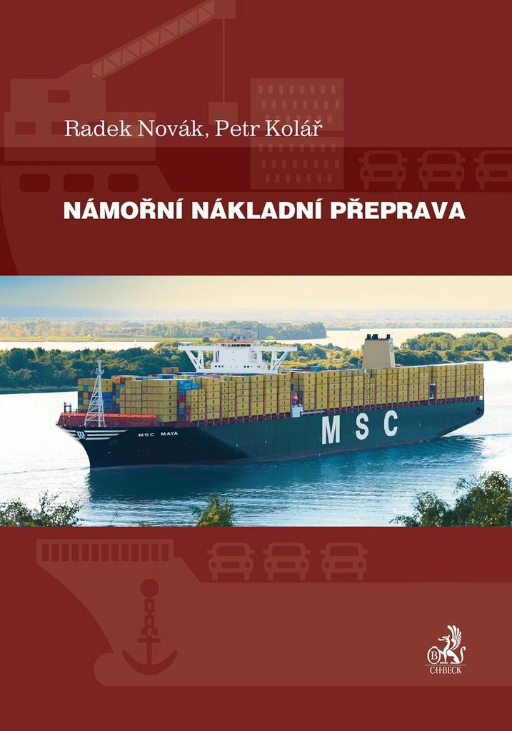 Námořní nákladní přeprava - Petr Kolář, Radek Novák
