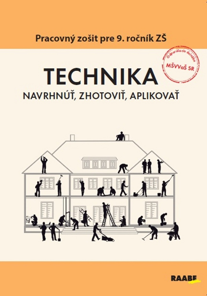 TECHNIKA Navrhnúť, zhotoviť, aplikovať - PhDr. Bernardína Borsíková, Ing. Oľga Bogová