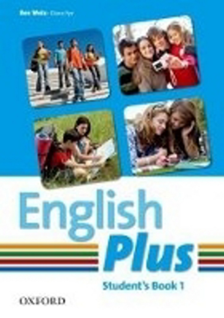 English Plus 1 Student´s Book - D. Pye, B. Wetz