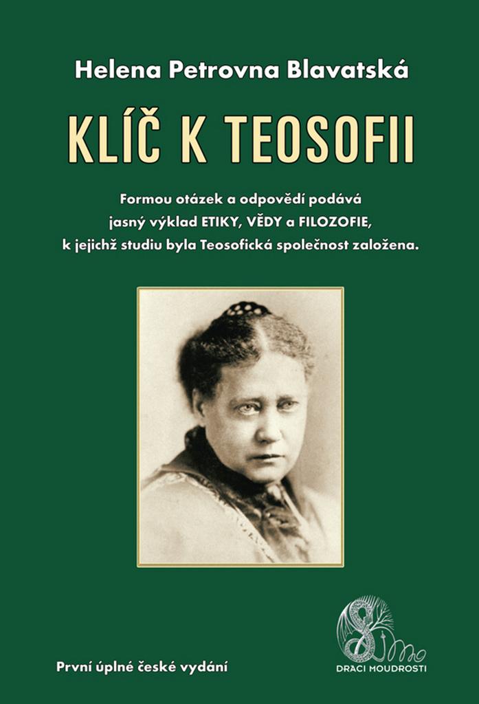 Klíč k teosofii - Helena P. Blavatská
