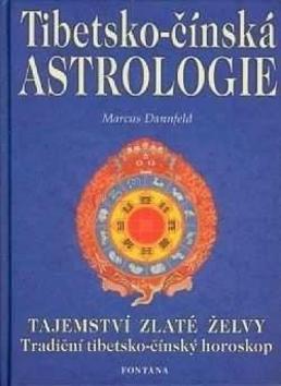 Tibetsko-čínská astrologie - Marcus Danfeld