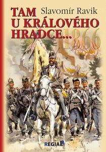 Obrázok 1866 Tam u Králového Hradce...