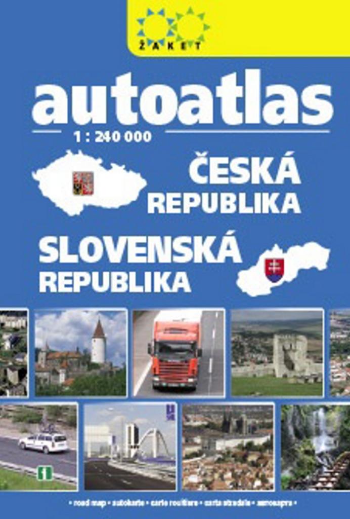 Autoatlas Česká republika Slovenská republika 1:240 000