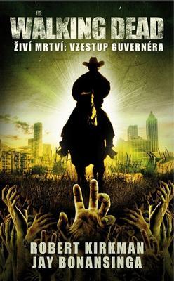 The Walking Dead Vzestup Guvernéra