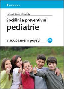 Obrázok Sociální a preventivní pediatrie v současném pojetí