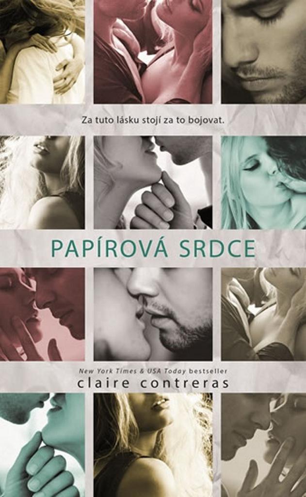 Papírová srdce - Claire Contreras