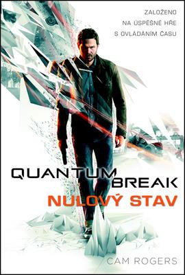 Quantum Break Nulový stav