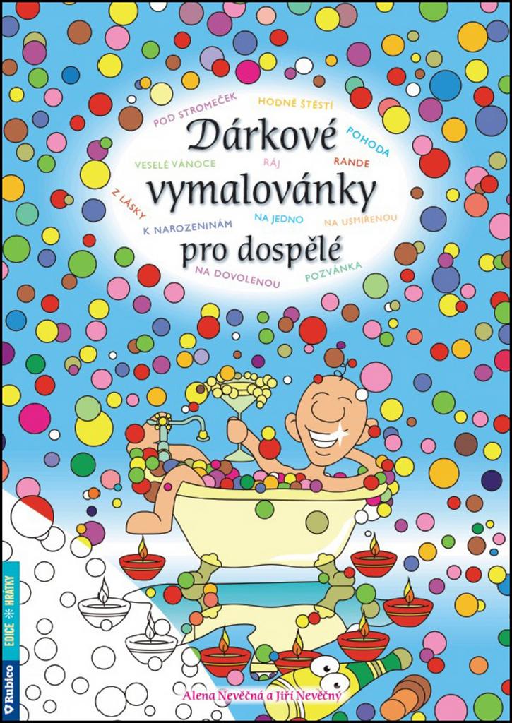 Dárkové vymalovánky pro dospělé - Alena Nevěčná, Jiří Nevěčný