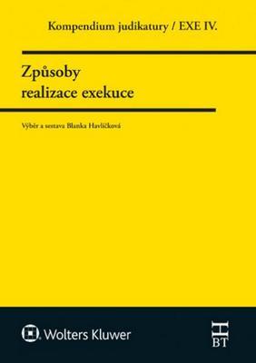 Kompendium judikatury Způsoby realizace exekuce