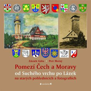 Obrázok Pomezí Čech a Moravy od Suchého vrchu po Lázek