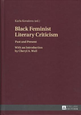 Black Feminist Literary Criticism Past and present