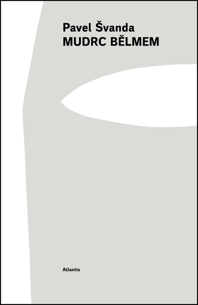 Mudrc bělmem - Pavel Švanda