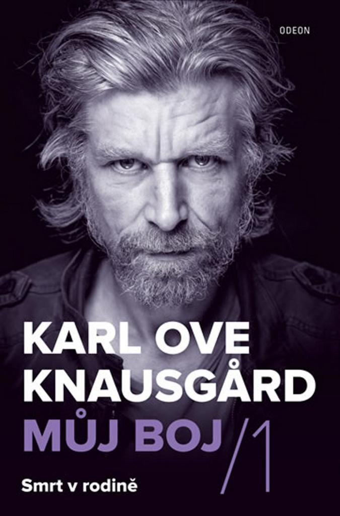 Můj boj/ 1 Smrt v rodině - Karl Ove Knausgärd