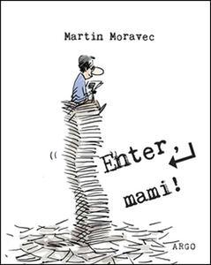 Obrázok Enter, mami!