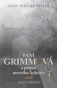 Obrázok Paní Grimmová a případ mrtvého lichváře aneb zimní případ (2)