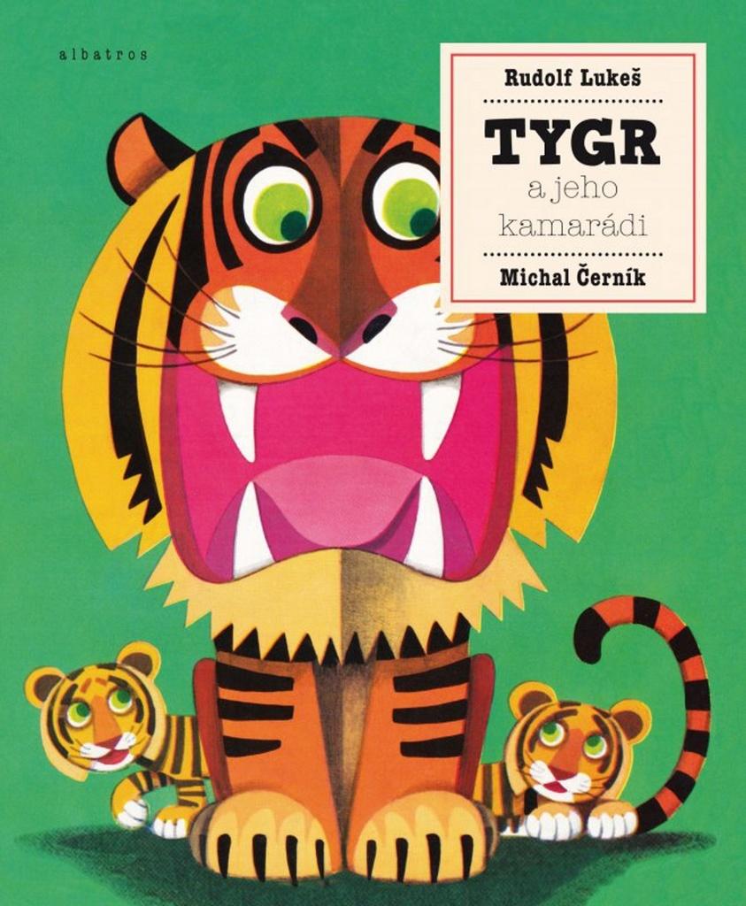 Tygr a jeho kamarádi - Michal Černík