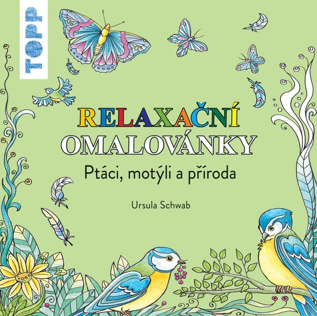 TOPP Relaxační omalovánky - Ursula Schwab