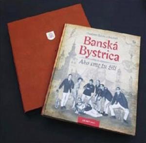Obrázok Banská Bystrica Ako sme tu žili I. - exkluzív