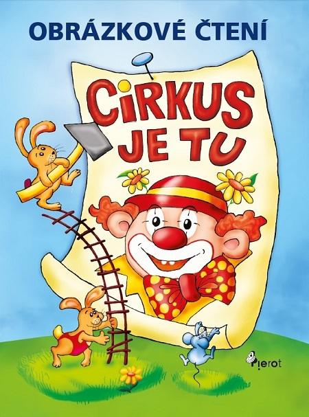 Obrázkové čtení - Cirkus je tu - Petr Šulc