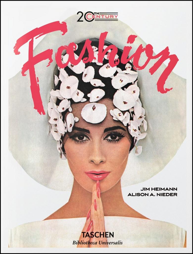 20th-Century Fashion - Jim Heimann, Alison A. Nieder