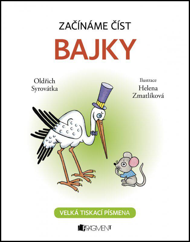 Začínáme číst Bajky - Oldřich Syrovátka