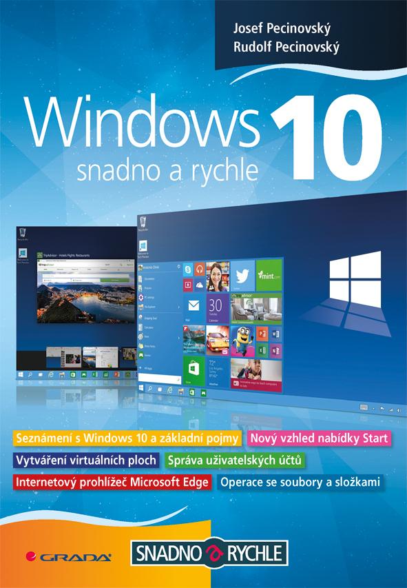 Windows 10 - Rudolf Pecinovský, Josef Pecinovský