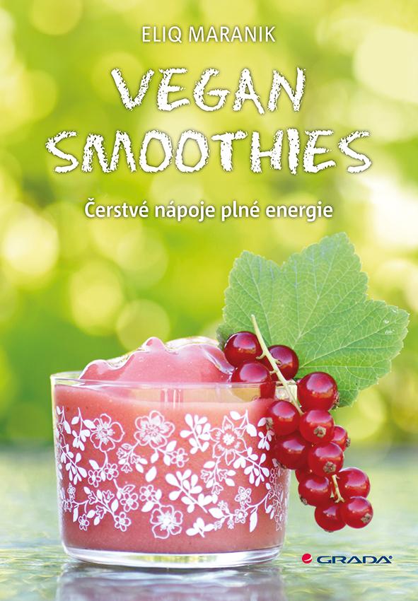 Vegan smoothies - Eliq Maranik