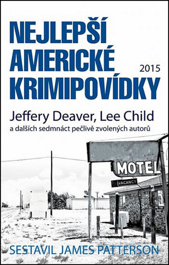 Nejlepší americké krimipovídky 2015 - Lee Child, Jeffery Deaver