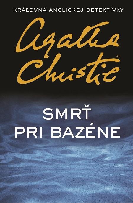 Smrť pri bazéne - Agatha Christie