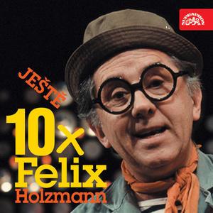 Obrázok Ještě 10x Felix Holzmann