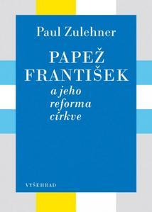 Obrázok Papež František a jeho reforma církve