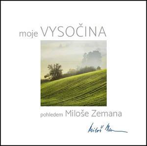 Obrázok Vysočina pohledem Miloše Zemana