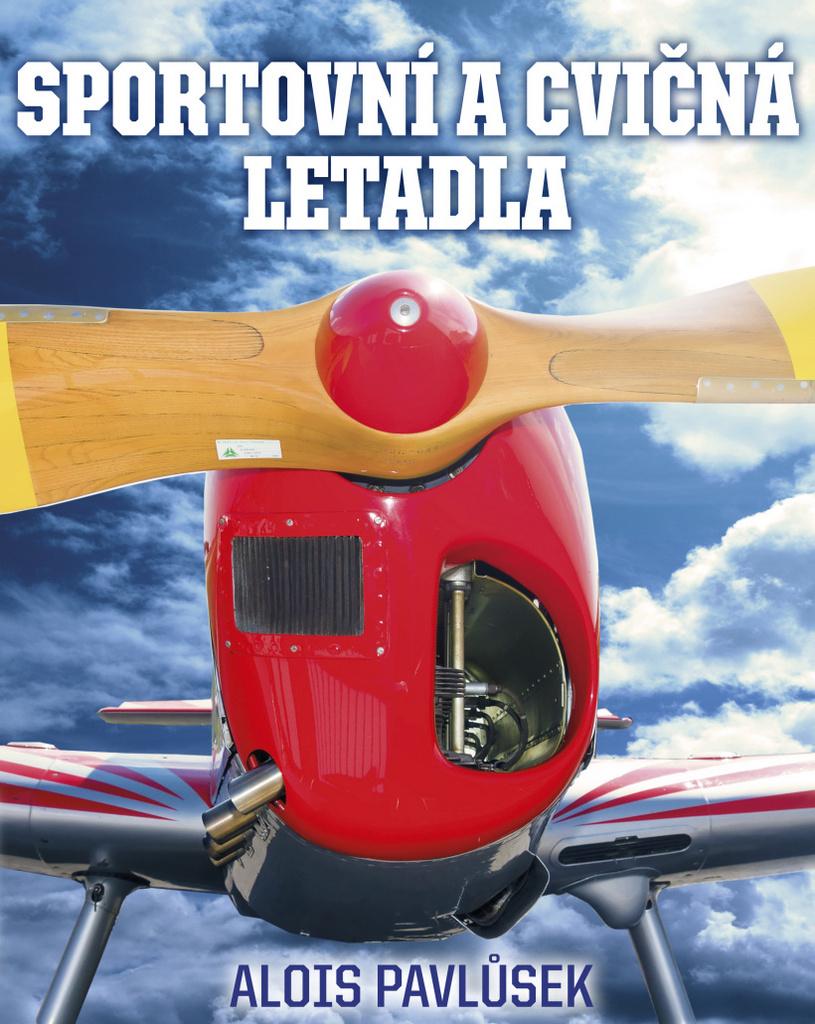 Sportovní a cvičná letadla - Alois Pavlůsek