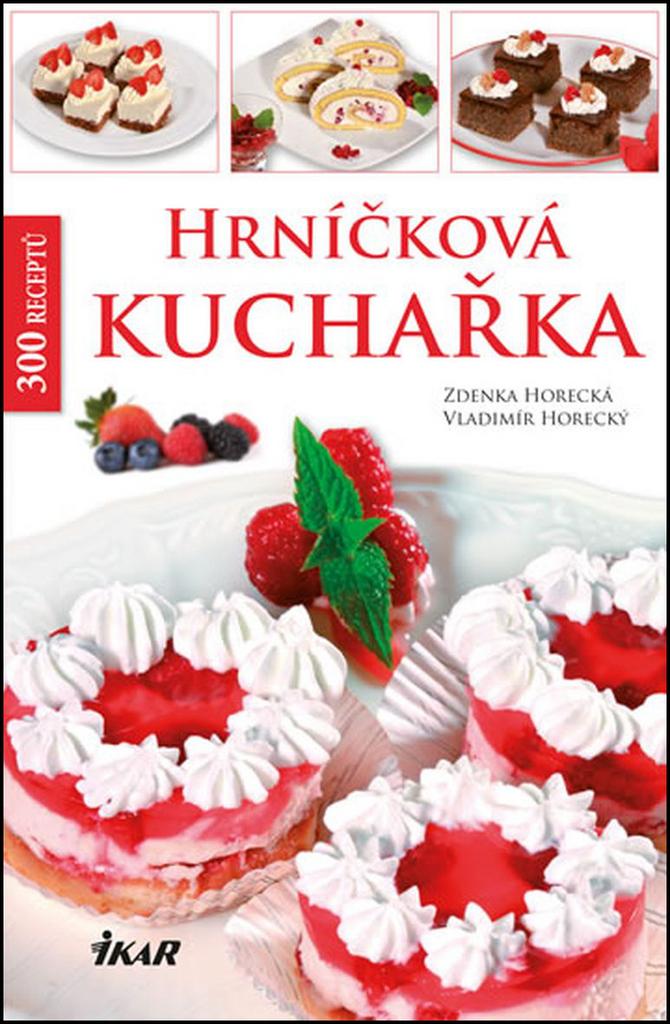 Hrníčková kuchařka - Vladimír Horecký, Zdenka Horecká
