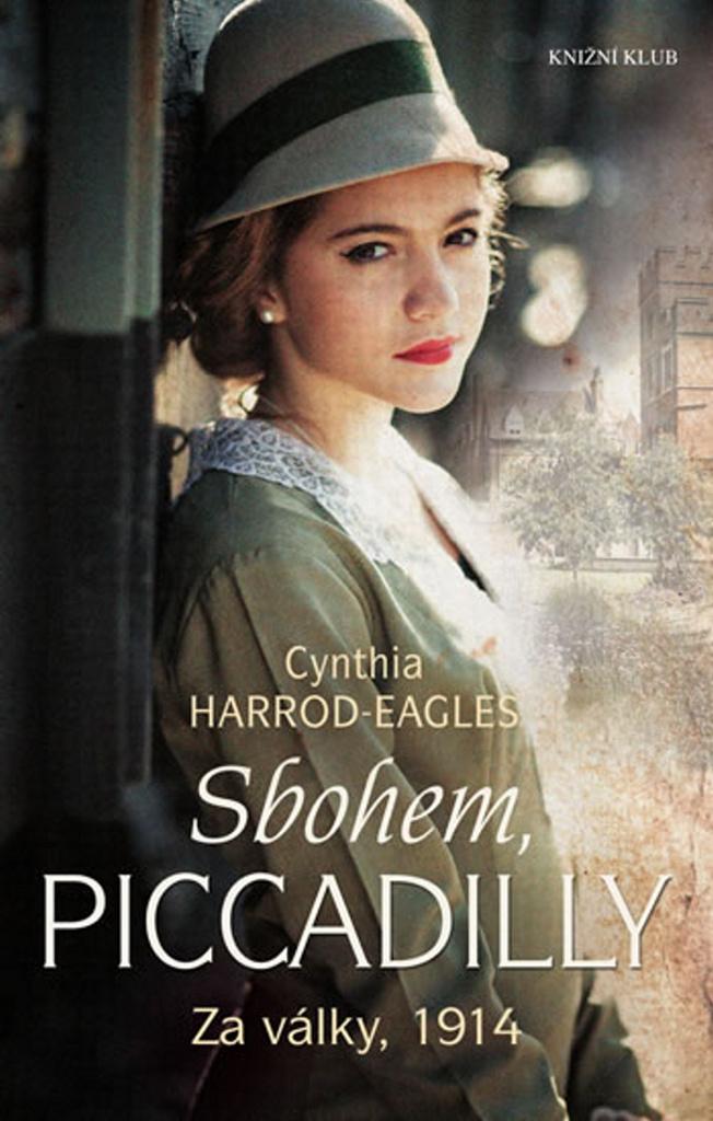 Sbohem, Piccadilly - Cynthia Harrod-Eagles