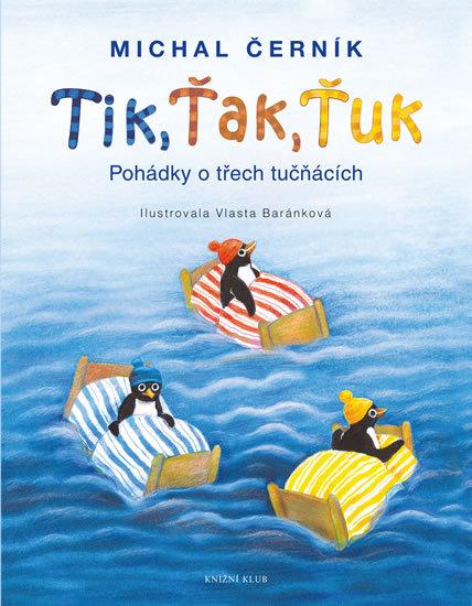 Tik, Ťak, Ťuk - Michal Černík