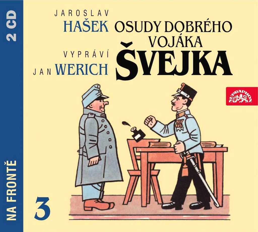 Osudy dobrého vojáka Švejka 3 - Jaroslav Hašek