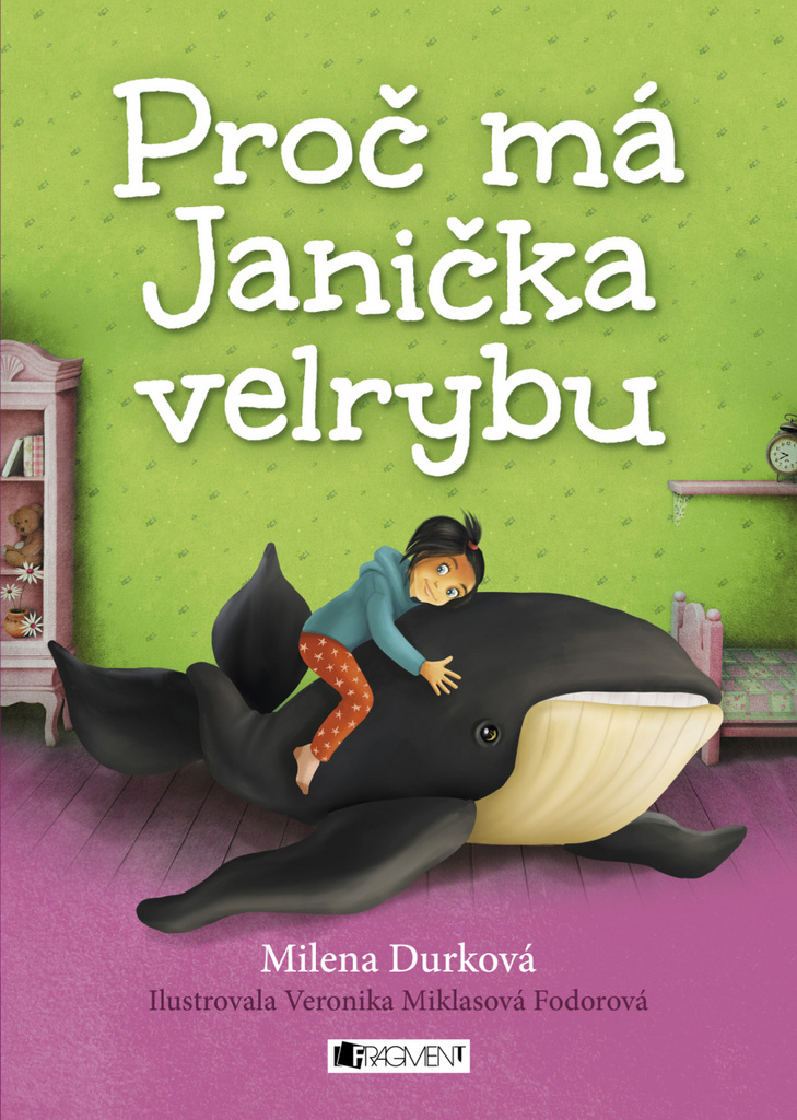 Proč má Janička velrybu - Milena Durková