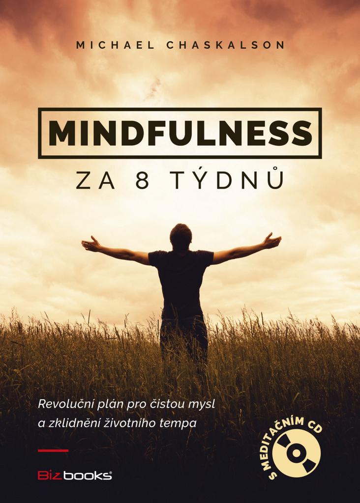 Mindfulness za 8 týdnů + CD - Michael Chaskalon